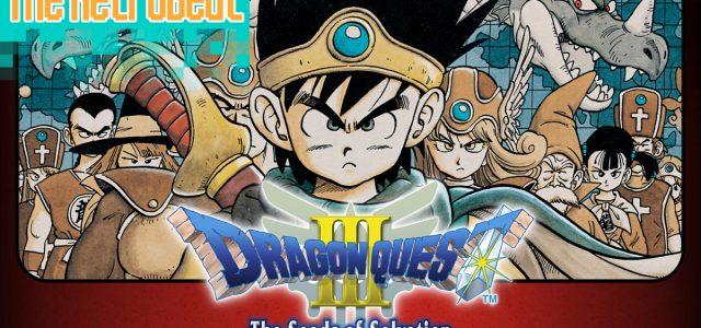The RetroBeat: Dragon Quest III is as good as 8-bit era RPGs get
